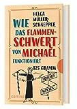 Wie das Flammenschwert von Michael funktioniert: 125g frisches Wissen