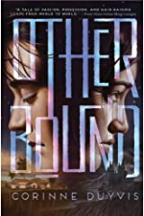 Otherbound by Duyvis, Corinne (2014) Hardcover Hardcover
