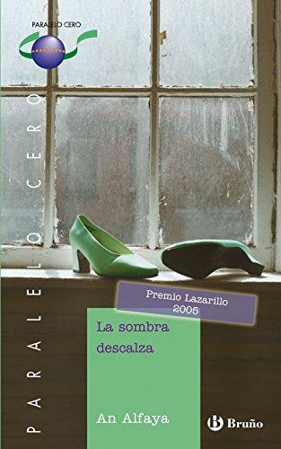 La sombra descalza (ebook) (Castellano - JUVENIL - PARALELO CERO nº 54)