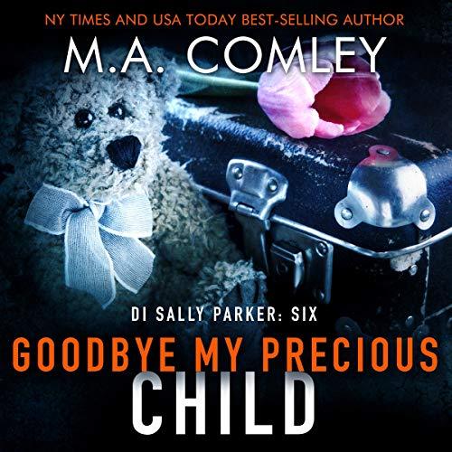 Couverture de Goodbye My Precious Child