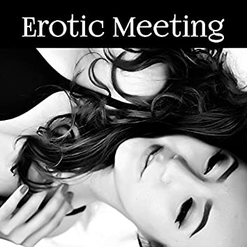 Erotic Meeting - Sexy Lace Lingerie, Love Positions, Climax during Sex, Erotic Dance, High Heels, Passion and Romanticism, Undressed Dating