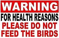 警告鳥に餌を与えないでください金属ブリキ看板ホーム装飾壁アート