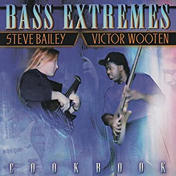 Bass Extremes: Cook Book