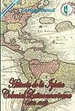 Historia de la iglesia colonial latinoamericana (1492-1819) I : Obras Selectas 3/I