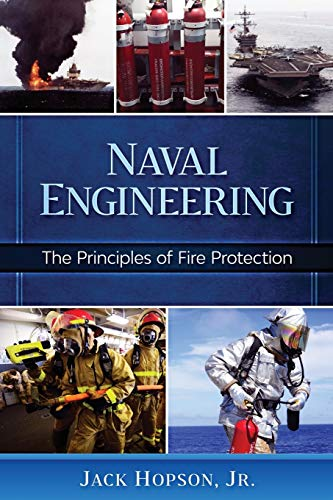 Naval Engineering: The Principles of Fire Protection