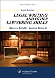 Legal Writing and Other Lawyering Skills (Aspen Coursebook Series)