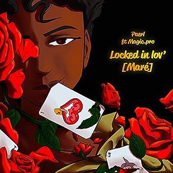 Locked in lov'