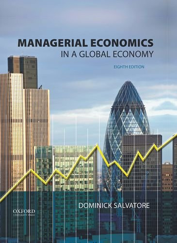 Top managerial economics in a global economy, 8th edition for 2020