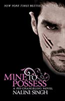 Mine to Possess (The Psy-Changeling Series)