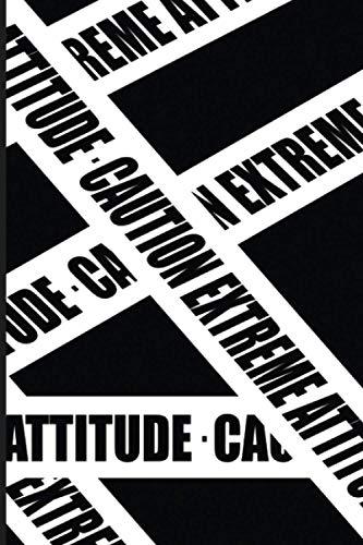 Caution Extreme Attitude, Whiten Caution Tape: 6x9