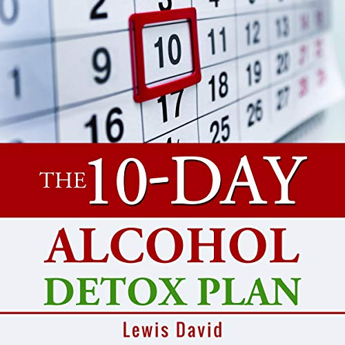 The 10-Day Alcohol Detox Plan cover art