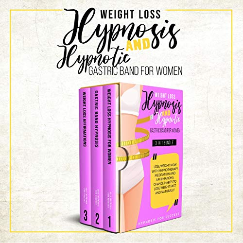 Weight Loss Hypnosis and Hypnotic Gastric Band for Women cover art