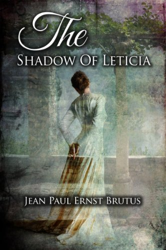 The Shadow Of Leticia (English Edition)