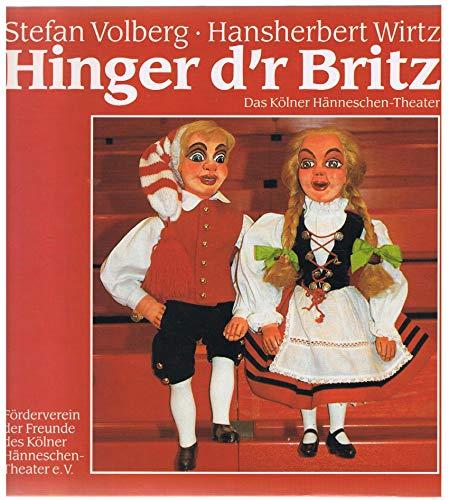 Hinger d'r Britz [Das Kölner Hänneschen-Theater]