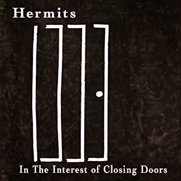 In the Interest of Closing Doors