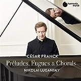 Preludes, Fugues & Chorals