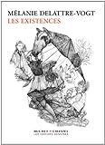 Existences (les)
