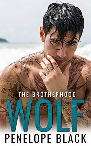 Wolf: An Irish Mafia Romance (The Brotherhood Book 1)