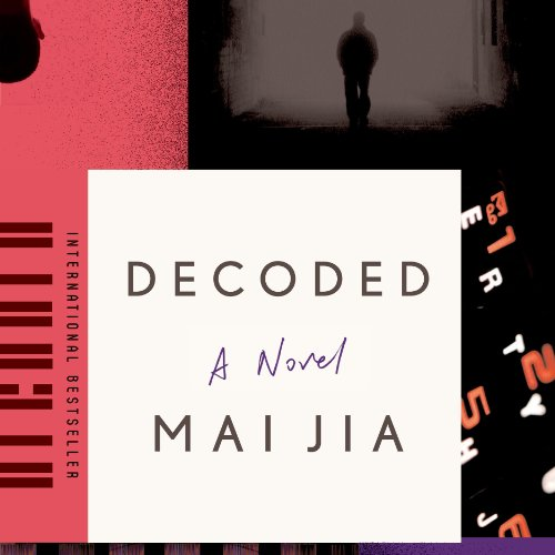 Decoded Audiobook By Mai Jia, Christopher Payne - translator, Olivia Milburn - translator cover art