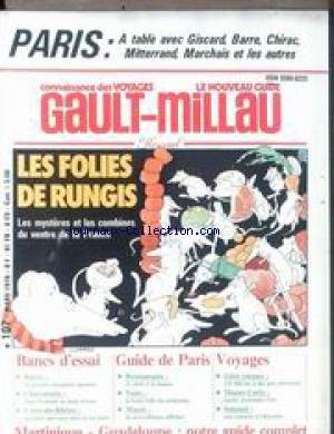 NOUVEAU GUIDE GAULT MILLAU (LE) [No 107] du 01/03/1978 - PARIS - A TABLE AVEC GISCARD - BARRE - CHIRAC - MITTERRAND - MARCHAIS ET LES AUTRES - LES FOLIES DE RUNGIS - BIERES - CHARCUTERIES - COTE-DU-RHONE - GIUDE DE PARIS - GITES RURAUX - MONTE-CARLO