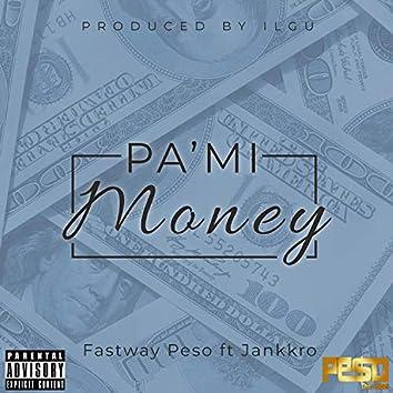 Pa'Mi Money (feat. Jankkro)