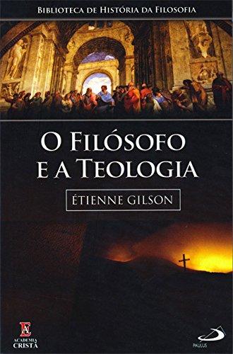 O Filósofo e a Teologia