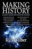 Making History: Classic Alternate History Stories (English Edition)