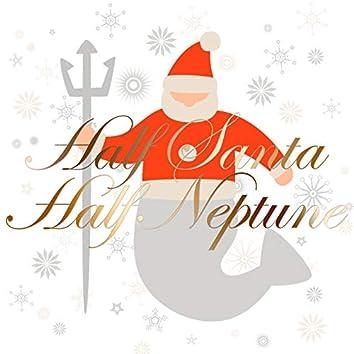 Half Santa Half Neptune