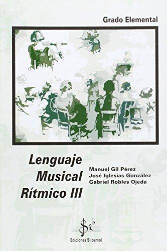 Lenguaje musical r¡tmico III, grado elemental