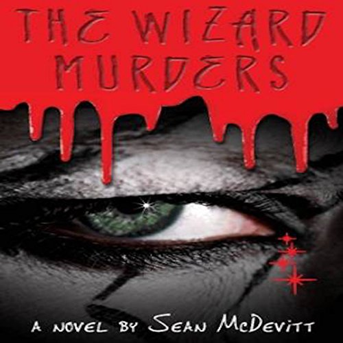 The Wizard Murders Audiobook By Sean McDevitt cover art
