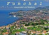 Funchal - Die Hauptstadt von Madeira (Wandkalender 2022 DIN A2 quer): Funchal ist eine moderne Hafenstadt mit vielen Sehenswürdigkeiten (Monatskalender, 14 Seiten )