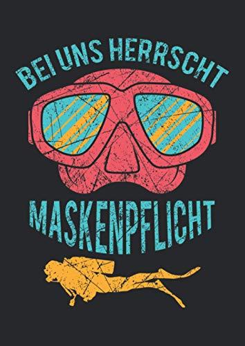Notizbuch A4 liniert mit Softcover Design: Maskenpflicht Taucher Spruch Scuba Tauch Geschenk Apnoe: 120 linierte DIN A4 Seiten