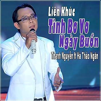 Lien Khuc Tinh Bo Vo - Ngay Buon
