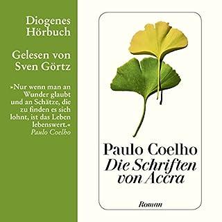 Die Schriften von Accra                   Autor:                                                                                                                                 Paulo Coelho                               Sprecher:                                                                                                                                 Sven Görtz                      Spieldauer: 2 Std. und 46 Min.     126 Bewertungen     Gesamt 4,2