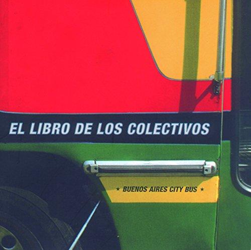 El Libro de Los Colectivos/Buenos Aires City Bus