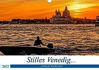 Stilles Venedig wenn es Nacht wird (Wandkalender 2022 DIN A3 quer): Naechtliche Ansichten einer Stadt voller Romantik und Stille (Monatskalender, 14 Seiten )