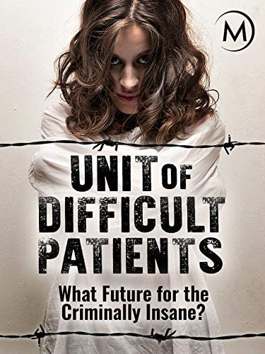 Unit of Difficult Patients What Future for the Criminally Insane product image
