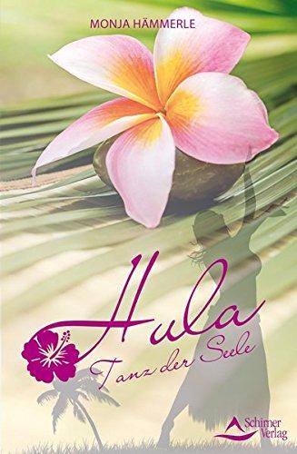 Hula: Tanz der Seele