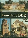 Kunstland DDR - 4. Auflage - Mit zahlreichen Abbildungen im Text