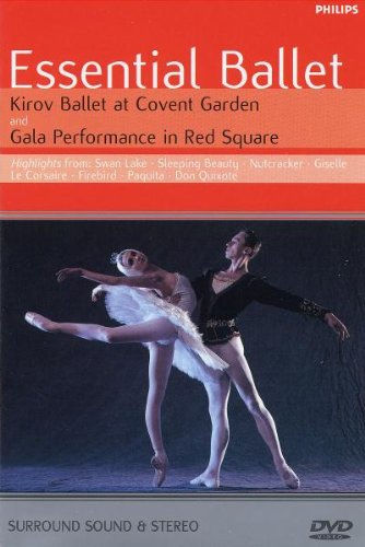 Essential Ballet: Kirov Ballet at Covent Garden, London and Gala Performance from Red Square, Moscow