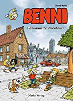 Benni: Gesammelte Abenteuer
