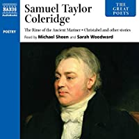 Samuel Taylor Coleridge: Includes the Rime of the Ancient Mariner and Christabel (The Great Poets)