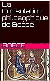 La Consolation philosophique de Boèce - Format Kindle - 1,93 €