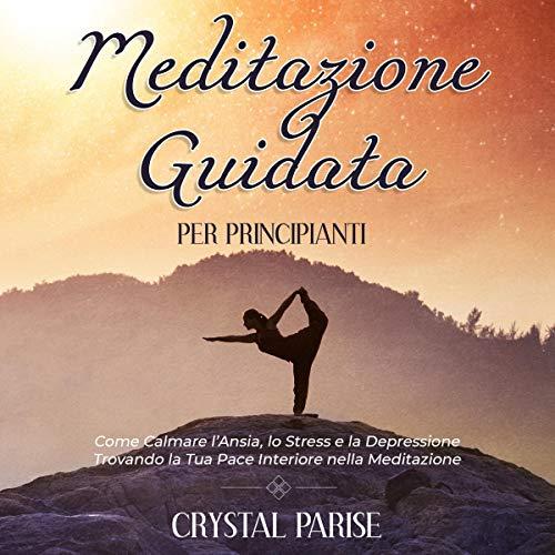 Meditazione Guidata per Principianti copertina