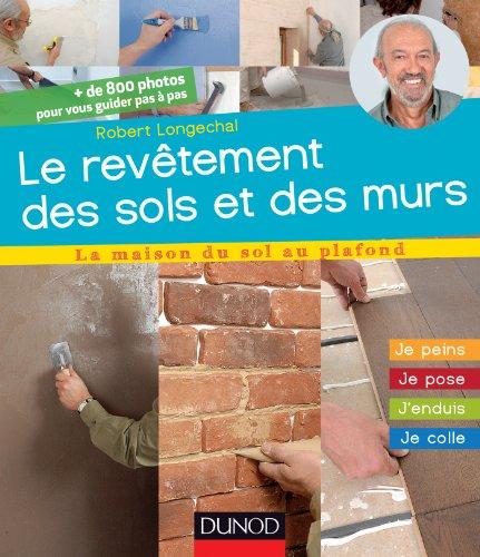 Les revêtements de sols et de murs : J