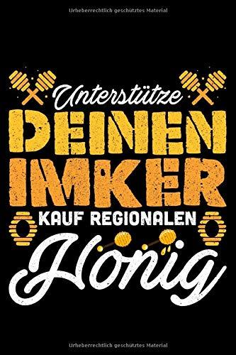 Unterstütze Deinen Imker Kauf Regionalen Honig: Jahreskalender für das Jahr 2020 Din-A5 Format Jahresplaner