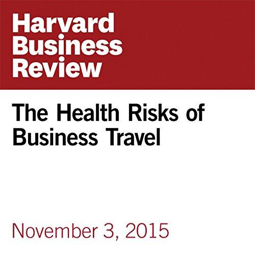 The Health Risks of Business Travel copertina