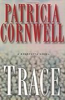 Trace (A Scarpetta Novel)