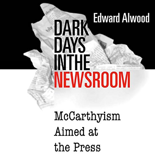 Dark Days in the Newsroom audiobook cover art