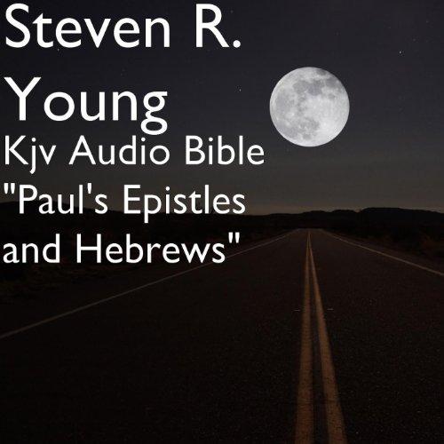 Kjv Audio Bible 'Paul's Epistles and Hebrews'